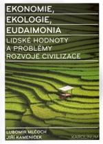 Ekonomie, ekologie, eudaimonia