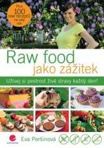 Raw food jako zážitek