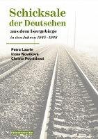 Schicksale der Deutschen aus dem Isergebirge in den Jahren 1945–1948