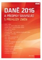 Daně 2016 a předpisy související s přehledy změn