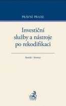 Investiční služby a nástroje po rekodifikaci