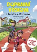 Dopravní výchova s Tondou a Barunkou