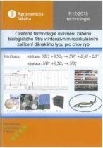Ověřená technologie ovlivnění záběhu biologického filtru v intenzivním recirkulačním zařízení dánského typu pro chov ryb
