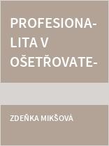 Profesionalita v ošetřovatelství II.