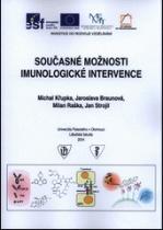 Současné možnosti imunologické intervence