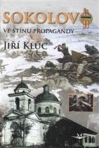 Sokolovo ve stínu propagandy