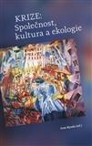 Krize: Společnost, kultura a ekologie