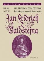 Jan Fridrich z Valdštejna