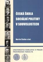 Česká škola sociální politiky v souvislostech