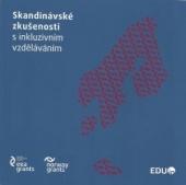 Skandinávské zkušenosti s inkluzivním vzděláváním