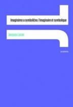 Imaginárno a symbolično / Imaginaire et symbolique