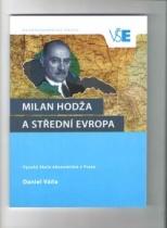 Milan Hodža a střední Evropa