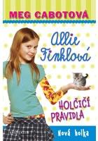 Allie Finklová: Holčičí pravidla 2 - Nová holka