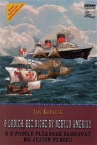 O lodích, bez nichž by nebylo Ameriky