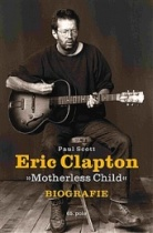 Eric Clapton: Motherless Child