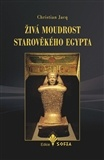 Živá moudrost starověkého Egypta