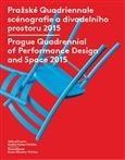 Pražské Quadriennale scénografie a divadelního prostoru 2015