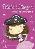 Káťa Líbezná - pirátská princezna