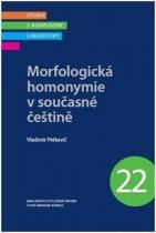 Morfologická homonymie v současné češtině
