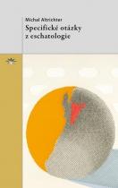 Specifické otázky z eschatologie