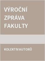 Výroční zpráva Fakulty zdravotnických studií Západočeské univerzity v Plzni za rok 2015