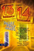Z 13. do 14. komnaty - Další rány osudu