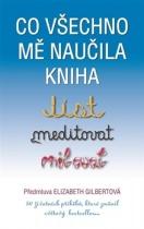 Co všechno mě naučila kniha: Jíst, meditovat, milovat