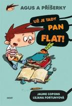 Agus a příšerky: Už je tady pan Flat!