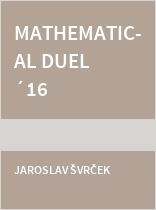 Mathematical Duel ´16