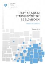 Texty ke studiu staroslověnštiny se slovníčkem
