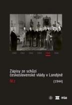 Zápisy ze schůzí československé vlády v Londýně IV.2