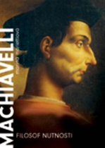 Machiavelli - Filozof nutnosti