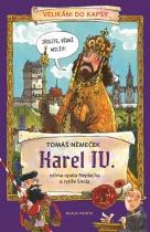 Karel IV. očima opata Neplacha a rytíře Smila
