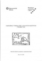 Farmářská výroba sýrů a kysaných mléčných výrobků XIII.