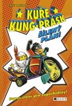 Kuře Kung-Prásk - Šílený plán
