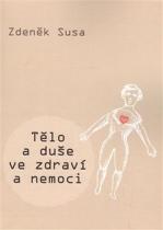 Tělo a duše ve zdraví a nemoci
