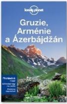 Gruzie, Arménie a Ázerbájdžán - Lonely Planet