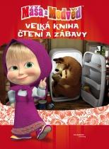 Máša a medvěd: Velká kniha čtení a zábavy