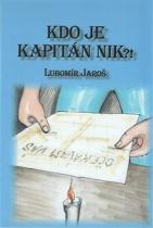 Kdo je kapitán Nik?!