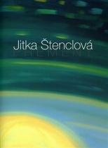 Jitka Štenclová - Přeměny
