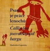 Psaní je práce lenochů / Čállin lea joavdelasaid bargn