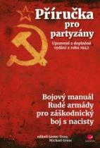 Příručka pro partyzány - Upravené a doplněné vydání z roku 1942