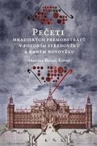 Pečeti hradiských premonstrátů v pozdním středověku a raném novověku