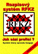 Rozpisový systém RFKZ - Jak sází profíci ?