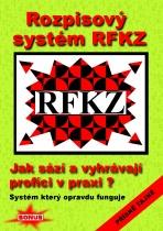 Rozpisový systém RFKZ - Jak sází a vyhrávají profíci v praxi?