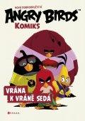 Angry Birds Komiks: Vrána k vráně sedá