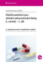 Ošetřovatelství pro střední zdravotnické školy - 2. ročník, 1.díl