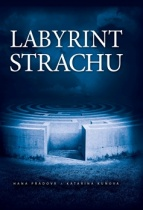 Labyrint strachu