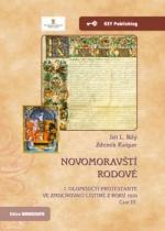 Novomoravští rodové  I. olomoučtí protestanté ve zmocňovací listině z roku 1610  Část III.