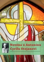 Novéna o Antonínu Cyrilu Stojanovi